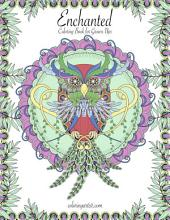 Enchanted Coloring Book for Grown-Ups 1