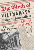 The Birth of Vietnamese Political Journalism PDF