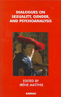 Dialogues on Sexuality  Gender  and Psychoanalysis PDF
