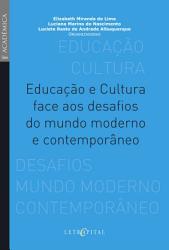 Educa    o e Cultura face aos desafios do mundo moderno e contempor  neo PDF
