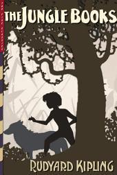 The Jungle Books (Illustrated): The Jungle Book & The Second Jungle Book