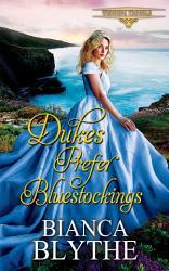 Dukes Prefer Bluestockings Book PDF