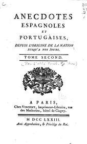 Anecdotes espagnoles et portugaises: depuis l'origine de la nation jusqu'a nos jours, Volume2
