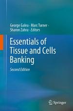 Essentials of Tissue and Cells Banking