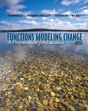 Functions Modeling Change  A Preparation for Calculus  4th Edition
