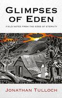 Glimpses of Eden