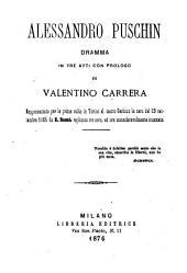 Alessandro Puschin, dramma en tre atti con prologo