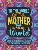 Sweet Inspirational Quotes Coloring Book For Adults