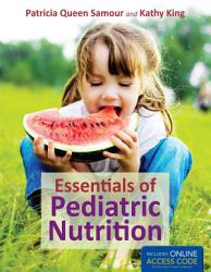 Essentials Of Pediatric Nutrition Book PDF