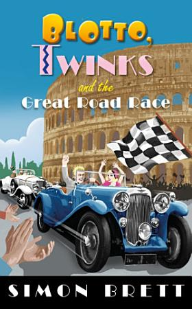 Blotto  Twinks and the Great Road Race PDF