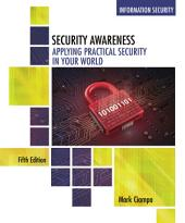 Security Awareness: Applying Practical Security in Your World: Edition 5