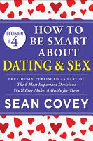 Decision  4  How to Be Smart About Dating   Sex PDF