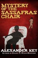 Mystery of the Sassafras Chair PDF