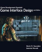 Game Development Essentials: Game Interface Design: Edition 2