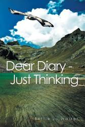 Dear Diary Just Thinking Book PDF
