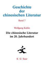 Die chinesische Literatur im 20. Jahrhundert