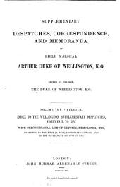 Supplementary Despatches, Correspondence, and Memoranda: Volume 15