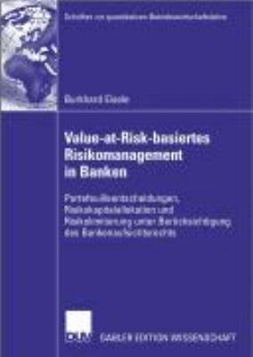 Value at Risk basiertes Risikomanagement in Banken PDF