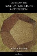 Studies on the Foundation Stone Meditation PDF