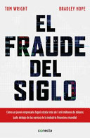 El Fraude del Siglo / Billion Dollar Whale: The Man Who Fooled Wall Street, Hollywood, and the World