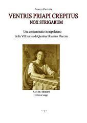 VENTRIS PRIAPI STREPITUS: NOX STRIGARUM