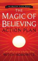 The Magic Of Believing Action Plan Master Class Series  Book PDF