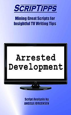 ScripTipps  Arrested Development PDF