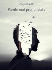 Parole mai pronunciate