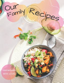 Our Family Recipes Journal   Homemade With Love