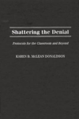 Shattering the Denial