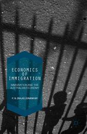 Economics of Immigration: The Impact of Immigration on the Australian Economy