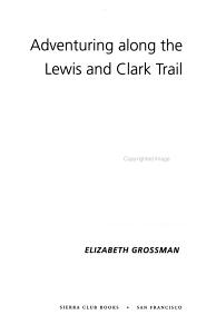 Adventuring Along the Lewis and Clark Trail PDF