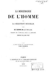 La descendance de l'homme et la sélection sexuelle: Volume1