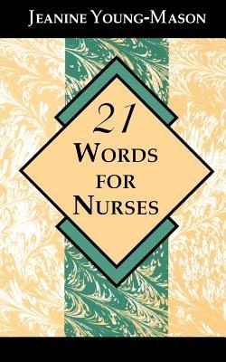 21 Words for Nurses