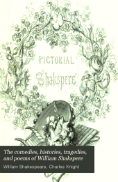 The Comedies, Histories, Tragedies, and Poems of William Shakspere: Volume 6