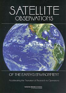 Satellite Observations of the Earth s Environment