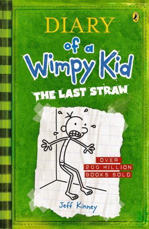 The Last Straw  Diary of a Wimpy Kid  BK3