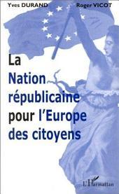 LA NATION RÉPUBLICAINE POUR L'EUROPE DES CITOYENS