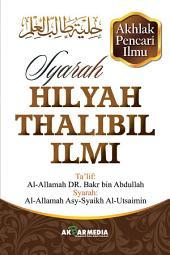 Syarah Hilyah Thalibil Ilmi