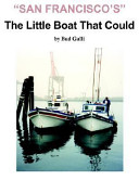 San Francisco's Little Boat That Could
