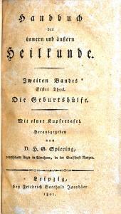 Handbuch der innern und äußern Heilkunde: Bände 1-2