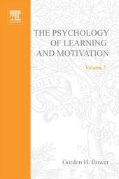Psychology of Learning and Motivation: Volume 7