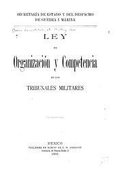 Ley de organización y competencia de los tribunales militares