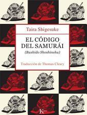 El código del samurái: (Bushido Shoshinshu)