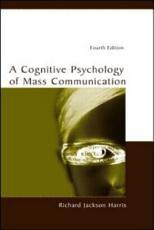A Cognitive Psychology of Mass Communication PDF