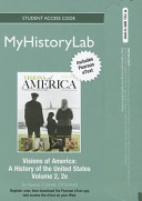 Visions of America New Myhistorylab With Pearson Etext Standalone Access Card