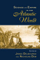 Science and Empire in the Atlantic World