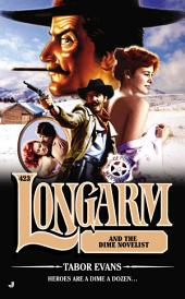 Longarm 423: Longarm and the Dime Novelist