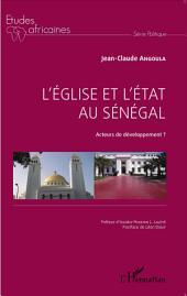 L'Église et l'État au Sénégal: Acteurs de développement?