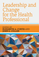 Leadership and Change for the Health Professional PDF